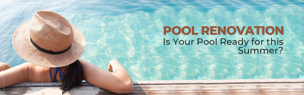 Ready Your Pool for this Summer